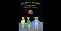 the little Moonbear / a childern's story about stars, moon, sun.