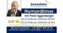 HUMORDINNER mit Witzwegerfinder Peter Eggenberger