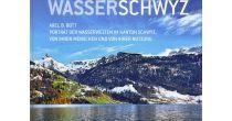 Fotoausstellung WasserSchwyz