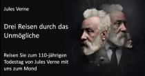 «Drei Reisen durch das Unmögliche» Jules Verne.