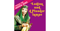 DAS ZELT: Ladina und d Plunderlampe – Ein Märlimusical von Andrew Bond