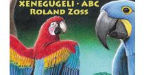 Xenegugeli - Kinderkonzert von Roland Zoss