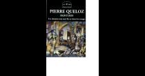 Pierre Queloz - Les chemins sont sans fin et rêvent les nuages